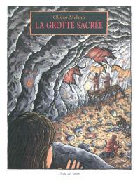 La grotte sacrée