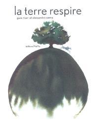 La terre respire