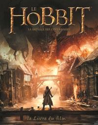 Le Hobbit : la bataille des cinq armées : le livre du film