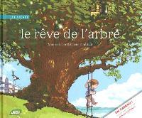 Le rêve de l'arbre