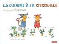 Les aventures de Guri et Gura, La cuisine à la citrouille