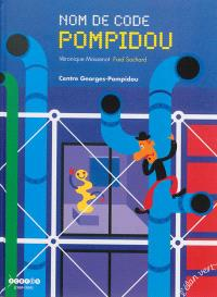 Nom de code Pompidou : Centre Georges-Pompidou