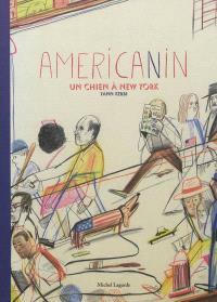 Americanin : un chien à New York