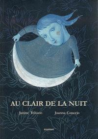 Au clair de la nuit : poèmes