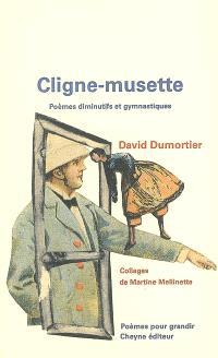Cligne-musette : poèmes diminutifs et gymnastiques