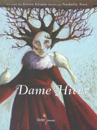 Dame Hiver = Frau Holle