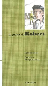 La guerre de Robert