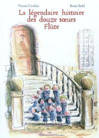 La légendaire histoire des douze soeurs Flûte