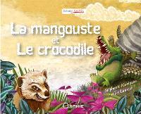 La mangouste et le crocodile = Kwokodil é mangous