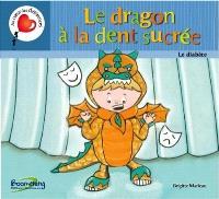 Le dragon à la dent sucrée