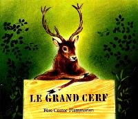 Le grand cerf