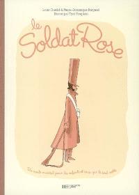 Le soldat rose : un conte musical pour les enfants et ceux qui le sont restés