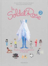 Le soldat rose 2 : le conte musical pour les enfants et ceux qui le sont restés