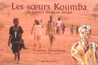 Les soeurs Koumba : un fabuleux voyage au Sénégal