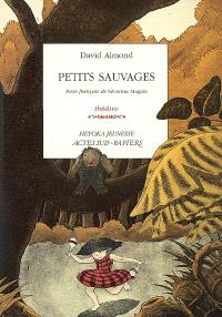 Petits sauvages