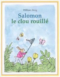 Salomon, le clou rouillé