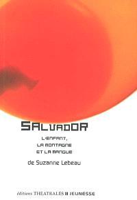 Salvador : la montagne, l'enfant et la mangue