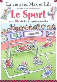 La vie avec Max et Lili, Le sport : avec 100 stickers repositionnables