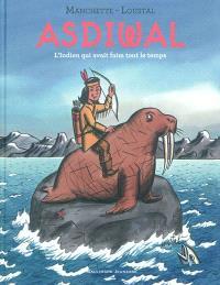 Asdiwal : l'Indien qui avait faim tout le temps