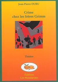 Crime chez les frères Grimm