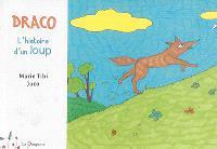 Draco, l'histoire d'un loup