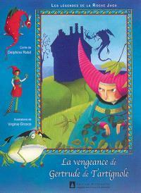 La légendes de la Roche Jagu, La vengeance de Gertrude Tartignole