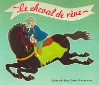 Le cheval de rêve