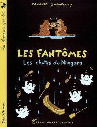Les chutes du Niagara : les fantômes