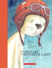 Les oreilles de Monsieur Lapin