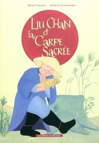 Liu Chan et la carpe sacrée