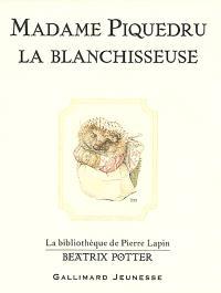 Madame Piquedru la blanchisseuse