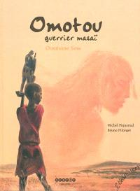 Omotou, guerrier masaï : Ousmane Sow