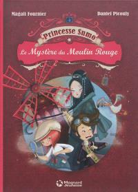 Princesse Sumo. Volume 1, Le mystère du Moulin Rouge