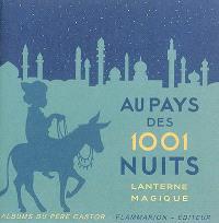 Au pays des 1.001 nuits : lanterne magique