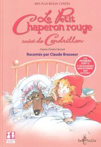 Le Petit Chaperon rouge; Cendrillon