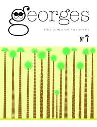 Georges : drôle de magazine pour enfants, Palmier