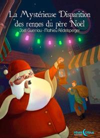 La mystérieuse disparition des rennes du Père Noël