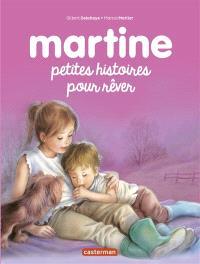 Martine : petites histoires pour rêver