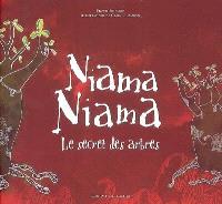 Niama-niama : le secret des arbres
