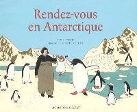 Rendez-vous en Antarctique