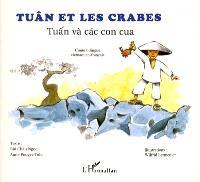 Tuân et les crabes = Tuân và cac con cua