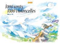 1.000 vents, 1.000 violoncelles