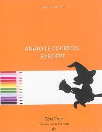 Anatoile Courtois, sorcière