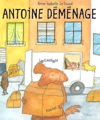 Antoine déménage