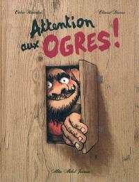 Attention aux ogres !