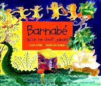 Barnabé qu'on ne croit jamais