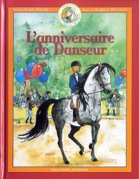Danseur : petit cheval magique. Volume 5, L'anniversaire de danseur