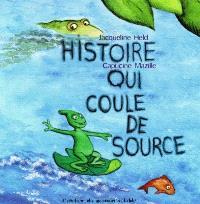 Histoire qui coule de source
