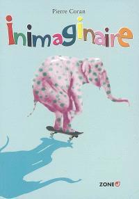 Inimaginaire : anthologie de poèmes