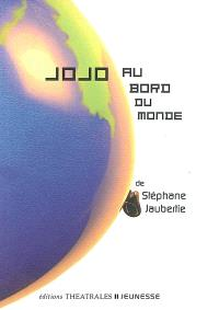 Jojo au bord du monde